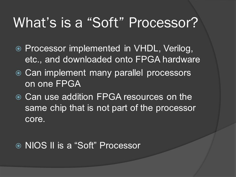 What's is a Soft Processor