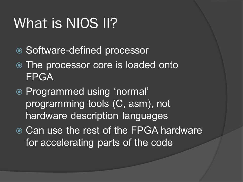 What is NIOS II Software-defined processor