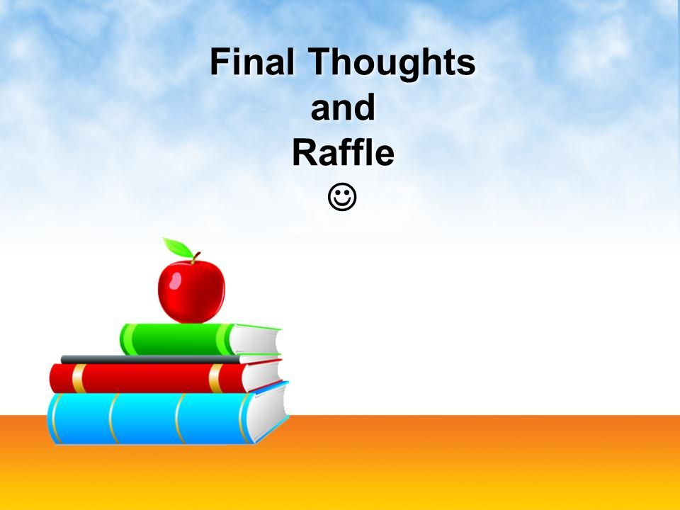 Final Thoughts and Raffle 