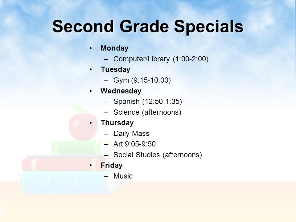 Second Grade Specials Monday Computer/Library (1:00-2:00) Tuesday