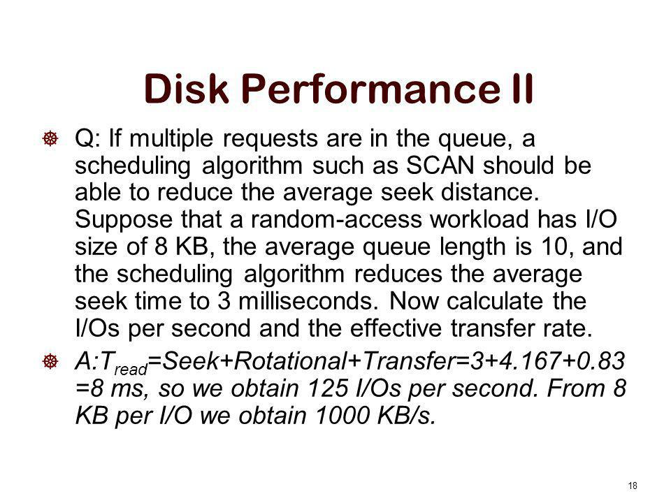 Disk Performance II
