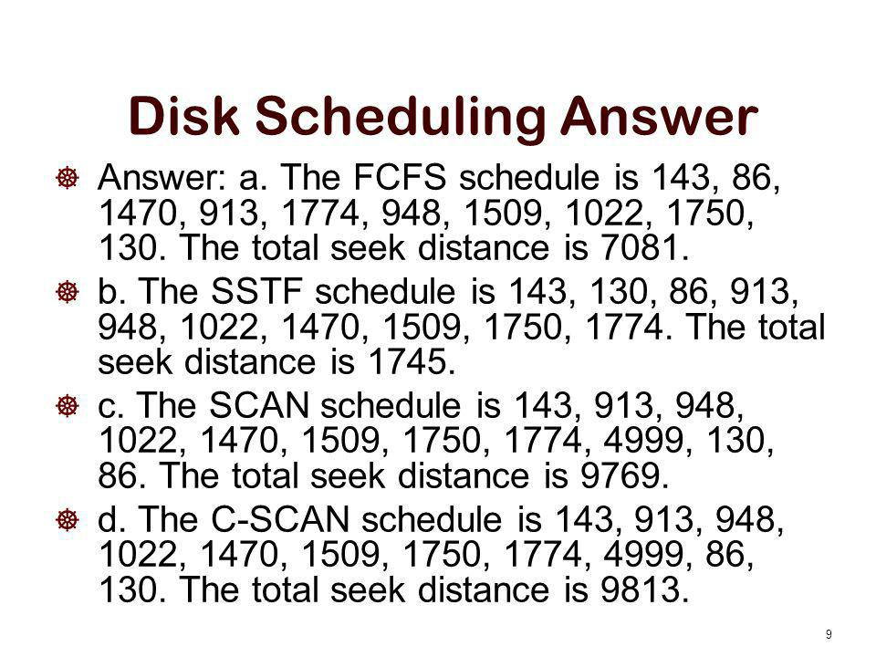Disk Scheduling Answer