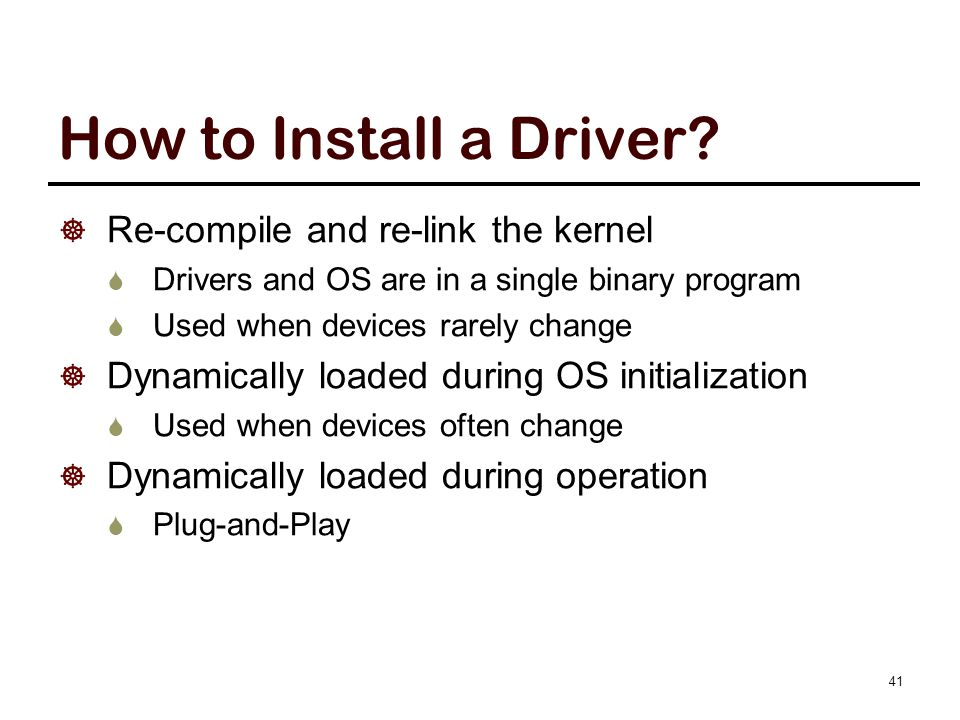 Functions of Device Drivers