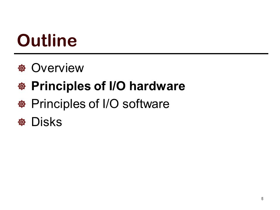 Structure of I/O Units A mechanical component: the device itself