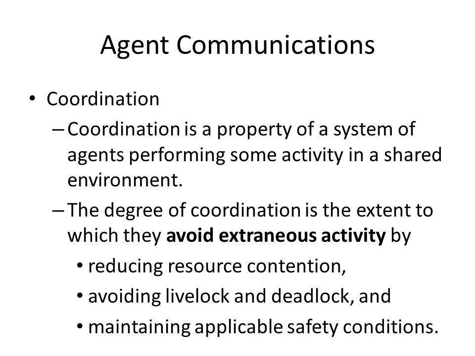 Agent Communications Coordination