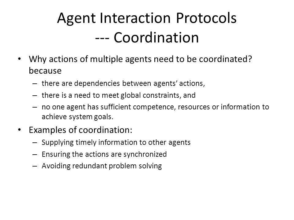 Agent Interaction Protocols --- Coordination