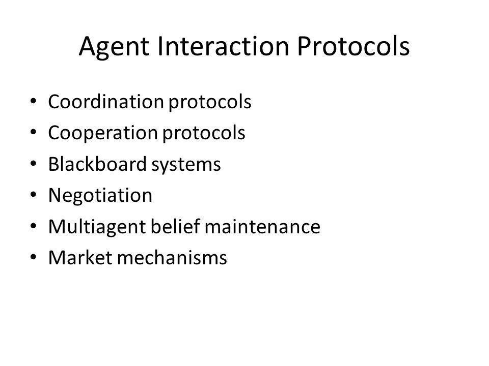 Agent Interaction Protocols