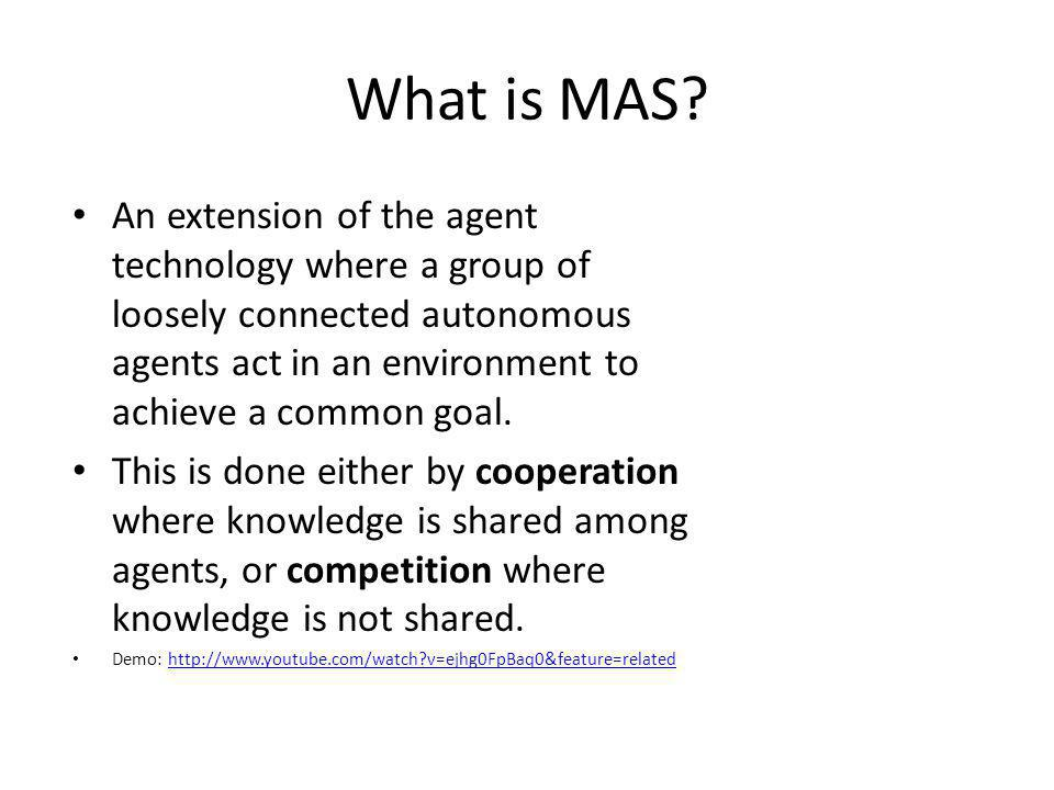 What is MAS