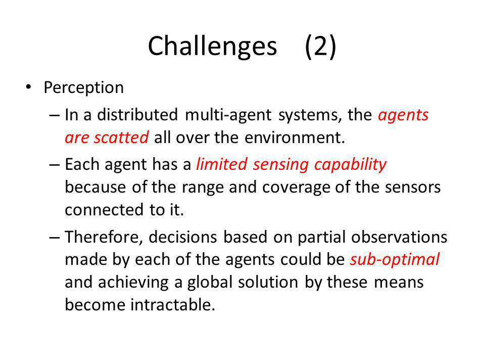 Challenges (2) Perception