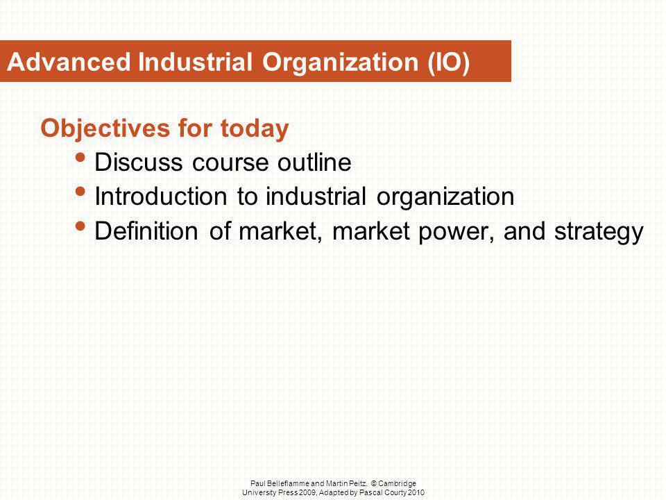 Advanced Industrial Organization (IO)
