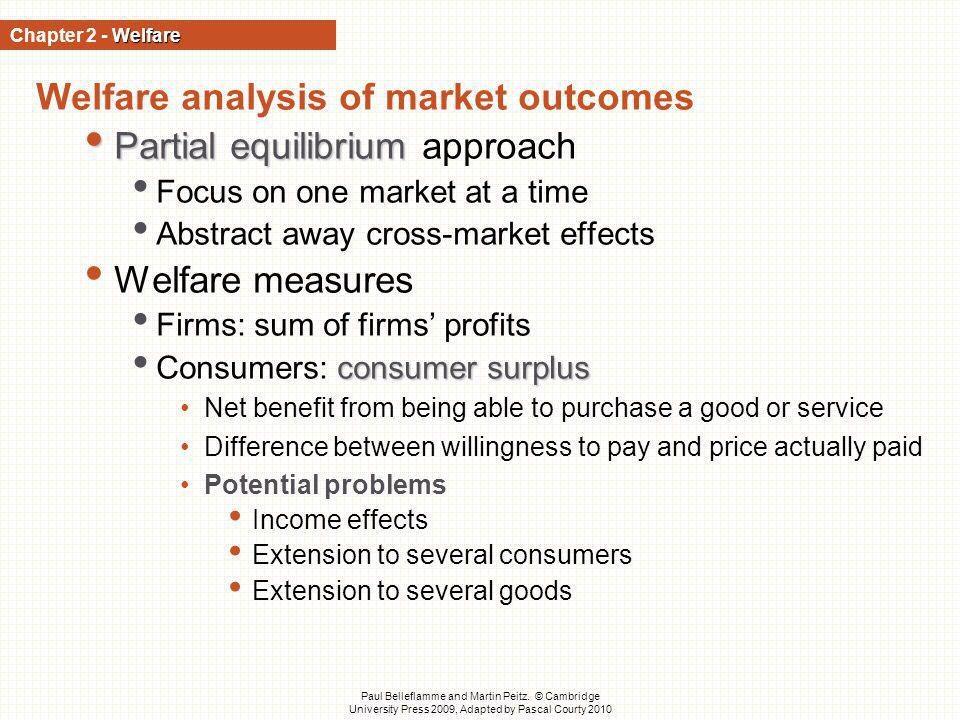 Welfare analysis of market outcomes Partial equilibrium approach