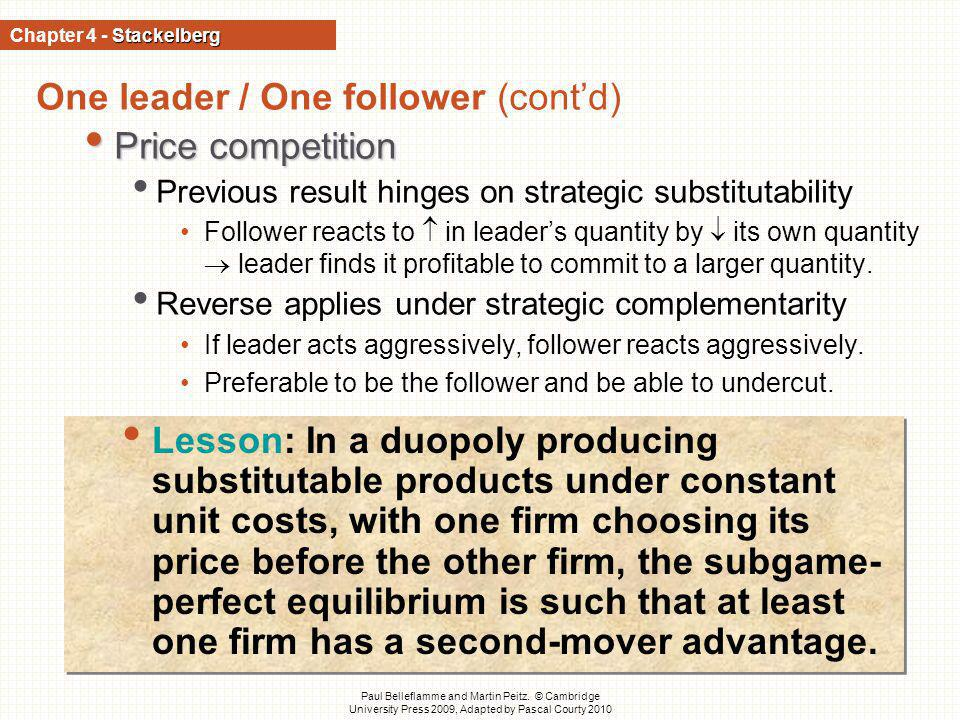 One leader / One follower (cont'd) Price competition