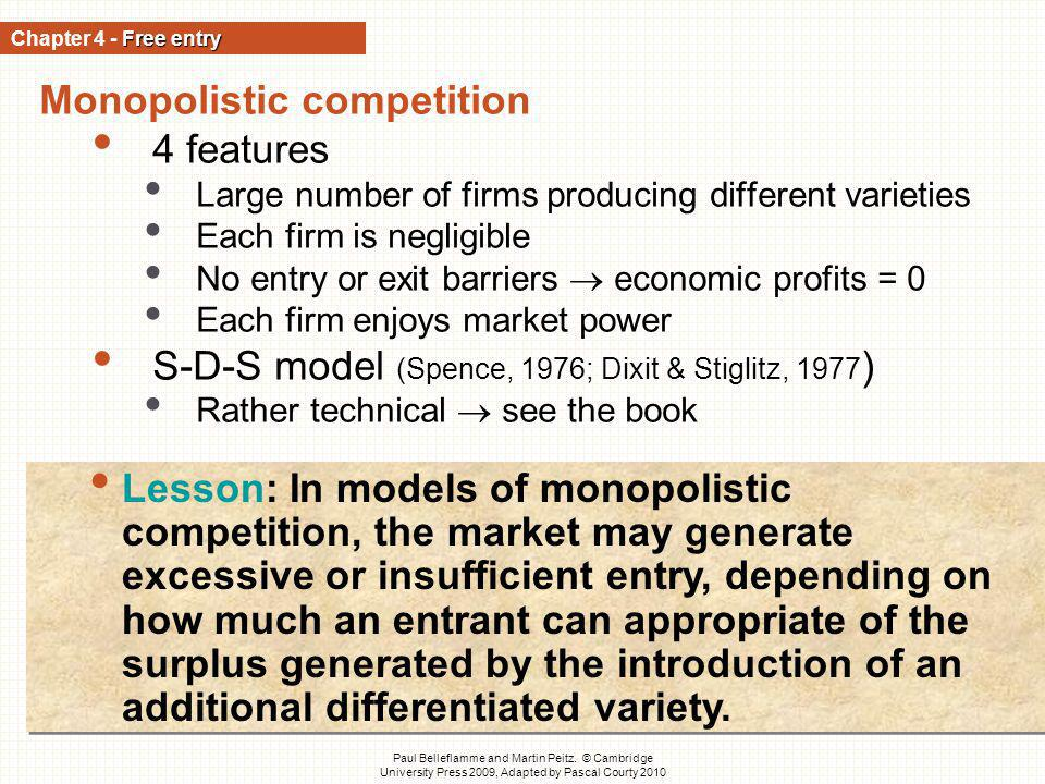 Monopolistic competition 4 features