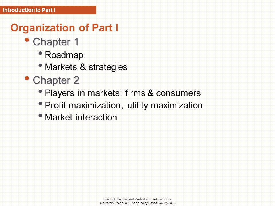 Organization of Part I Chapter 1 Chapter 2 Roadmap