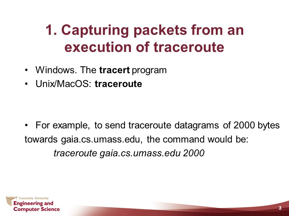 1. Capturing packets from an execution of traceroute