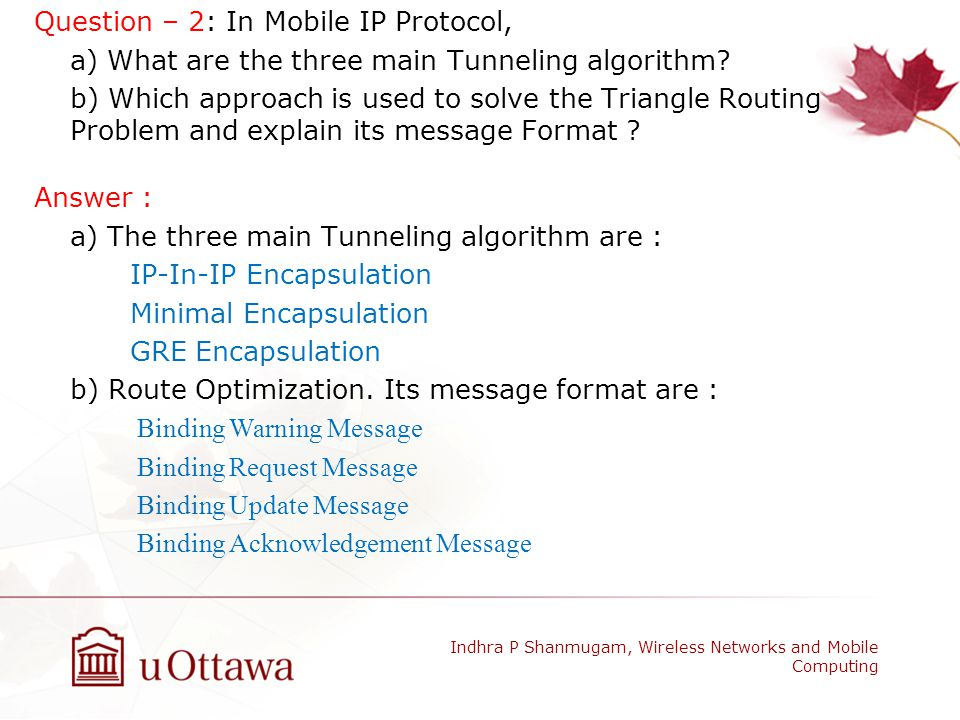 Question – 2: In Mobile IP Protocol,