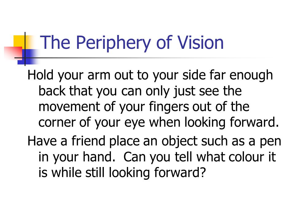 The Periphery of Vision