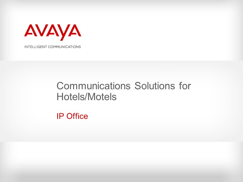 Communications Solutions for Hotels/Motels