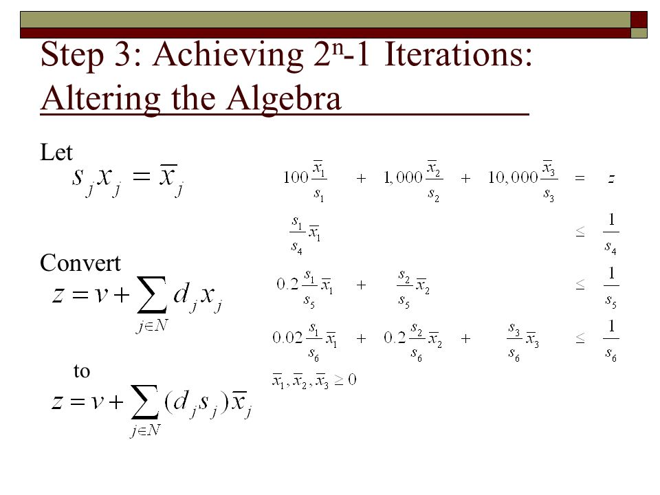 Step 3: Achieving 2n-1 Iterations: Altering the Algebra