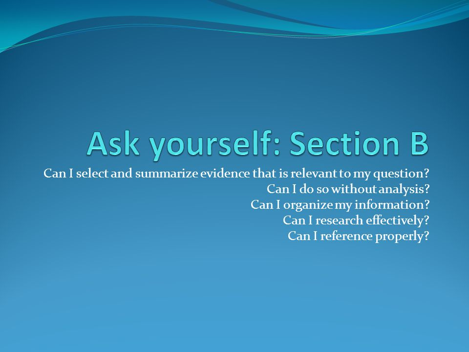 Ask yourself: Section B
