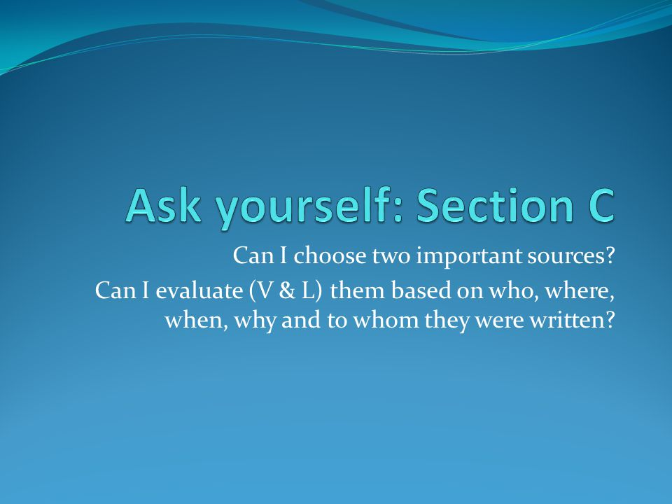 Ask yourself: Section C