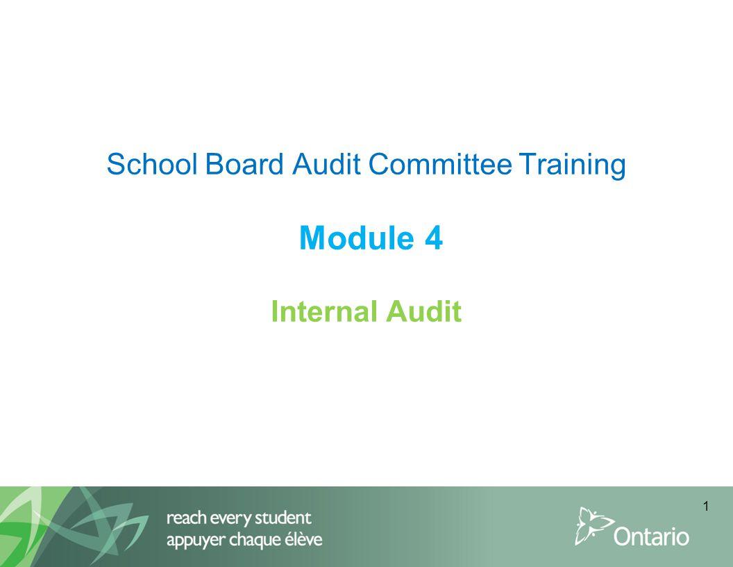 School Board Audit Committee Training Module 4 Internal Audit
