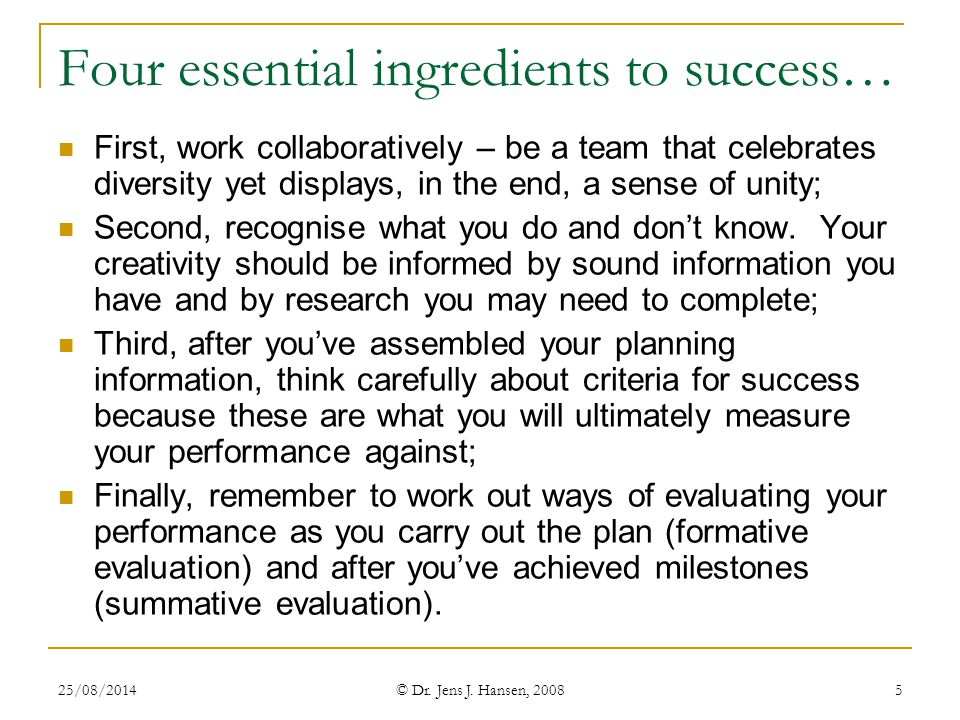 Four essential ingredients to success…