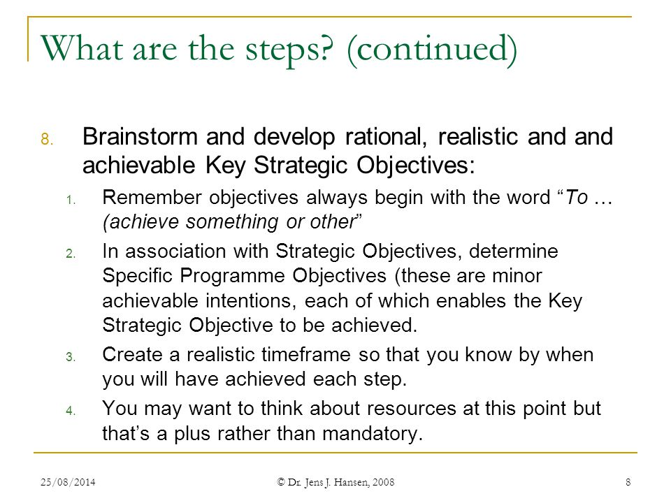 What are the steps (continued)