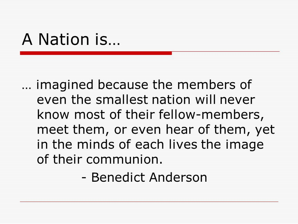 A Nation is…