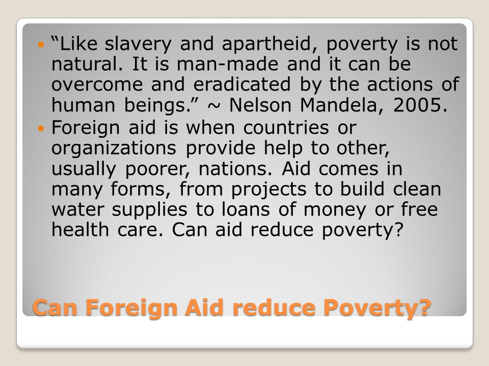 Can Foreign Aid reduce Poverty