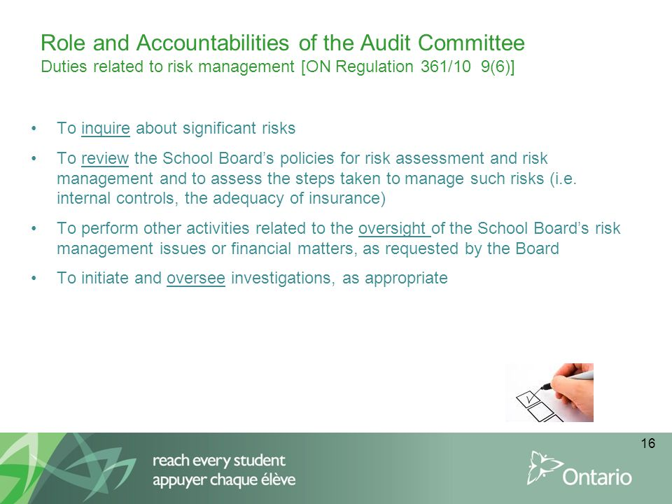 Role and Accountabilities of the Audit Committee Duties related to risk management [ON Regulation 361/10 9(6)]