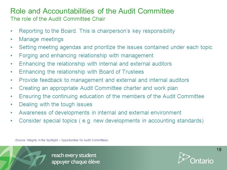 Role and Accountabilities of the Audit Committee The role of the Audit Committee Chair
