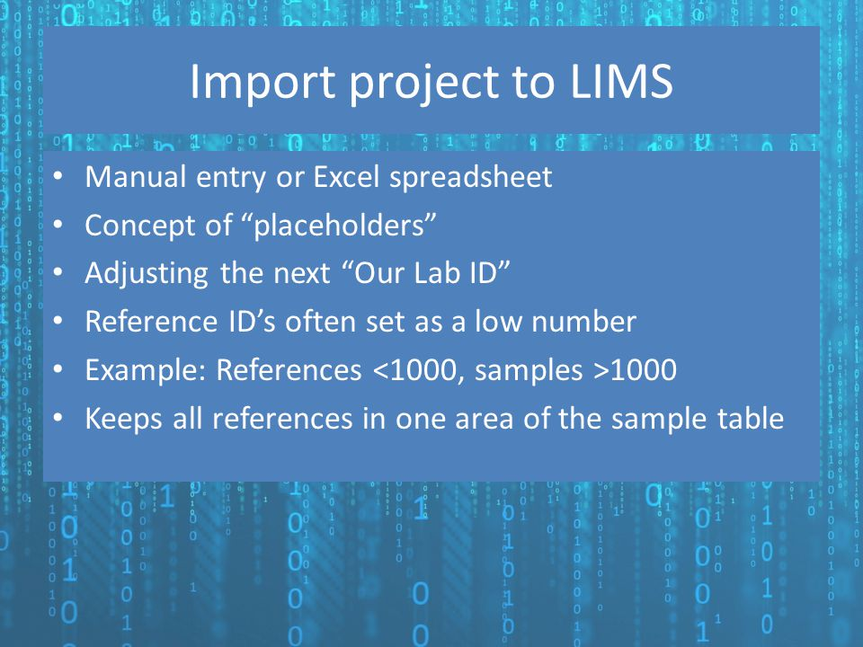 Import project to LIMS Manual entry or Excel spreadsheet