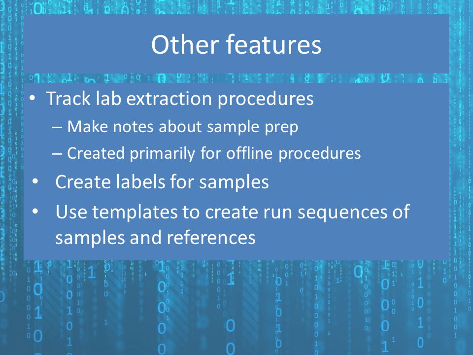 Other features Track lab extraction procedures