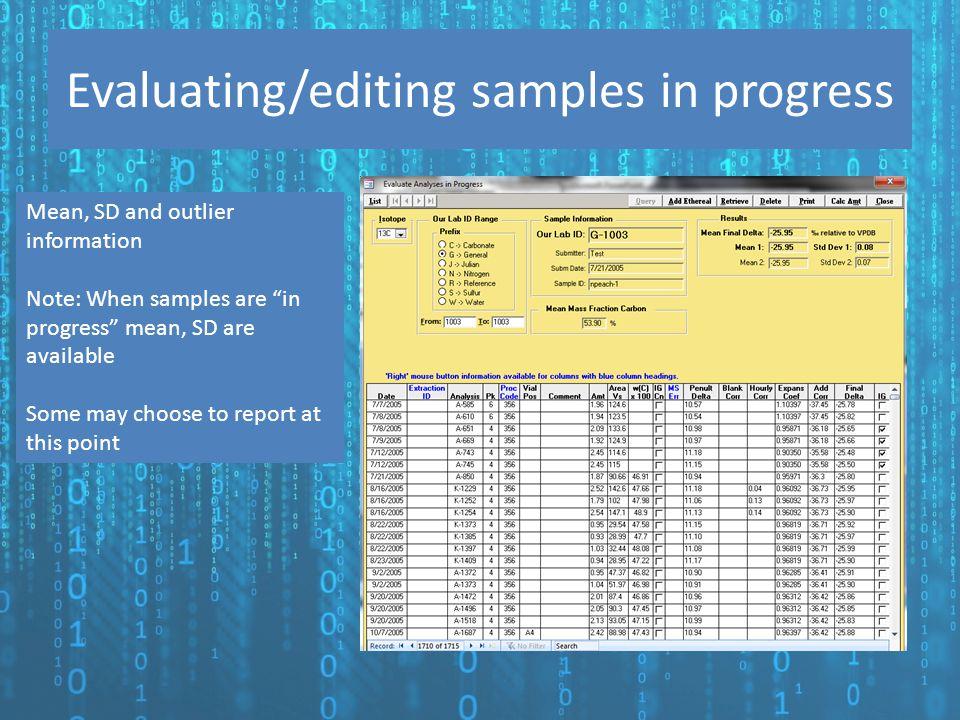 Evaluating/editing samples in progress