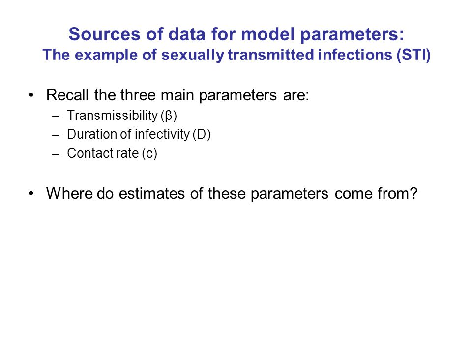 Sources of data for model parameters: The example of sexually transmitted infections (STI)