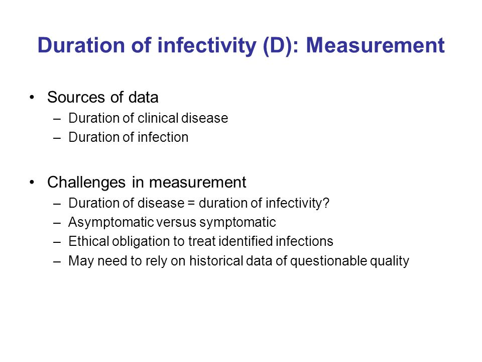 Duration of infectivity (D): Measurement