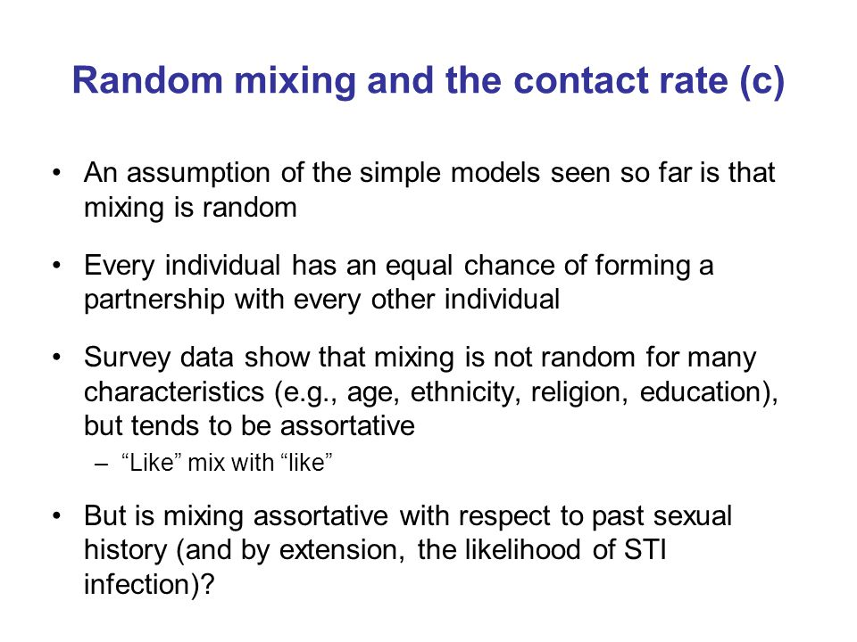 Random mixing and the contact rate (c)