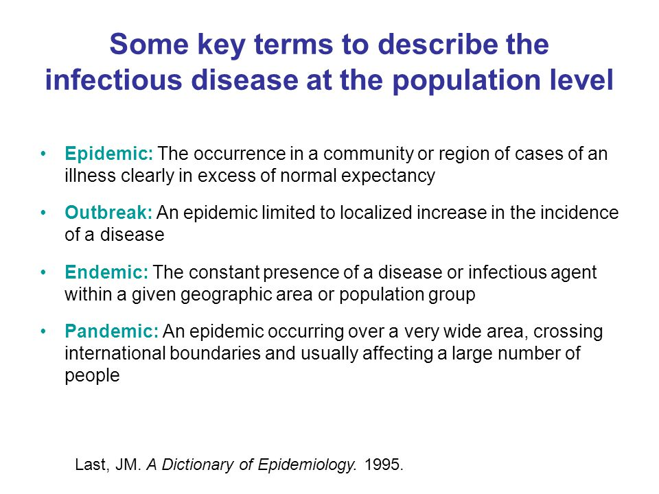 Some key terms to describe the infectious disease at the population level