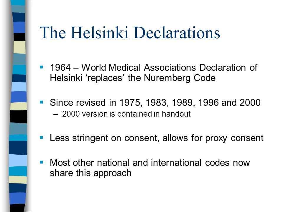 The Helsinki Declarations
