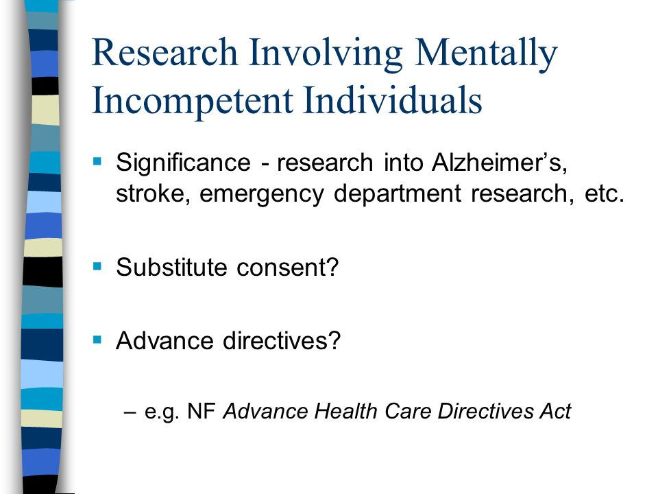 Research Involving Mentally Incompetent Individuals