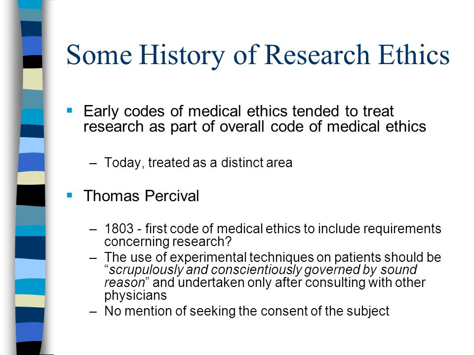 Some History of Research Ethics