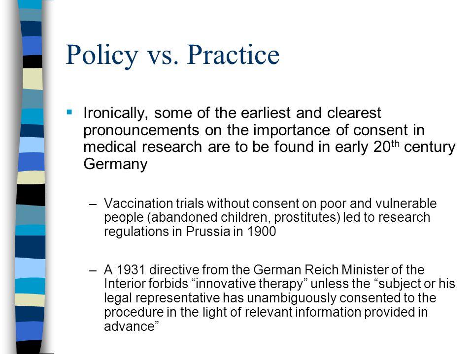 Policy vs. Practice