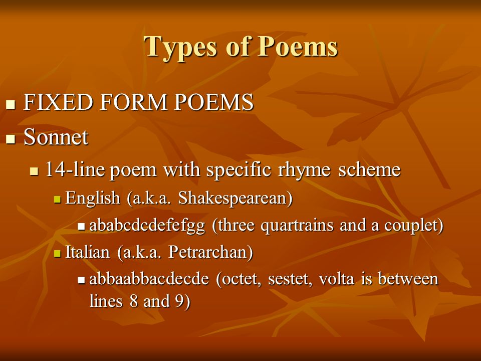 Types of Poems FIXED FORM POEMS Sonnet