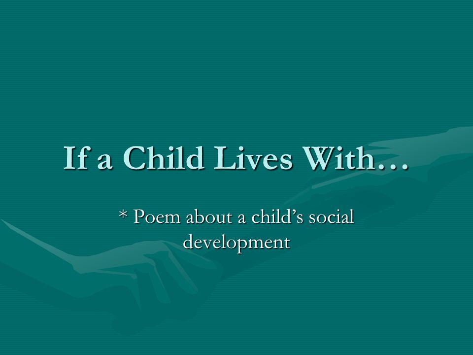 * Poem about a child's social development