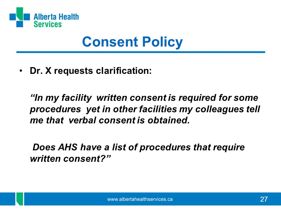 Consent Policy Dr. X requests clarification: