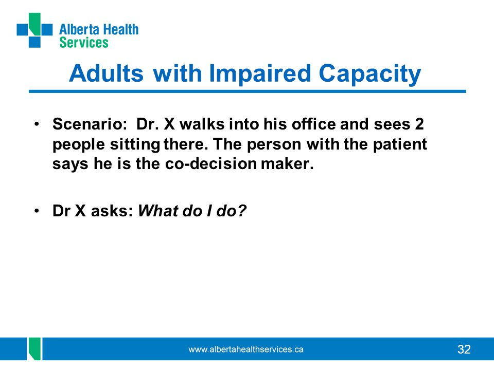 Adults with Impaired Capacity