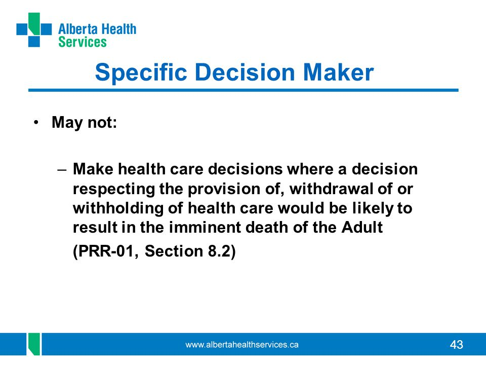 Specific Decision Maker