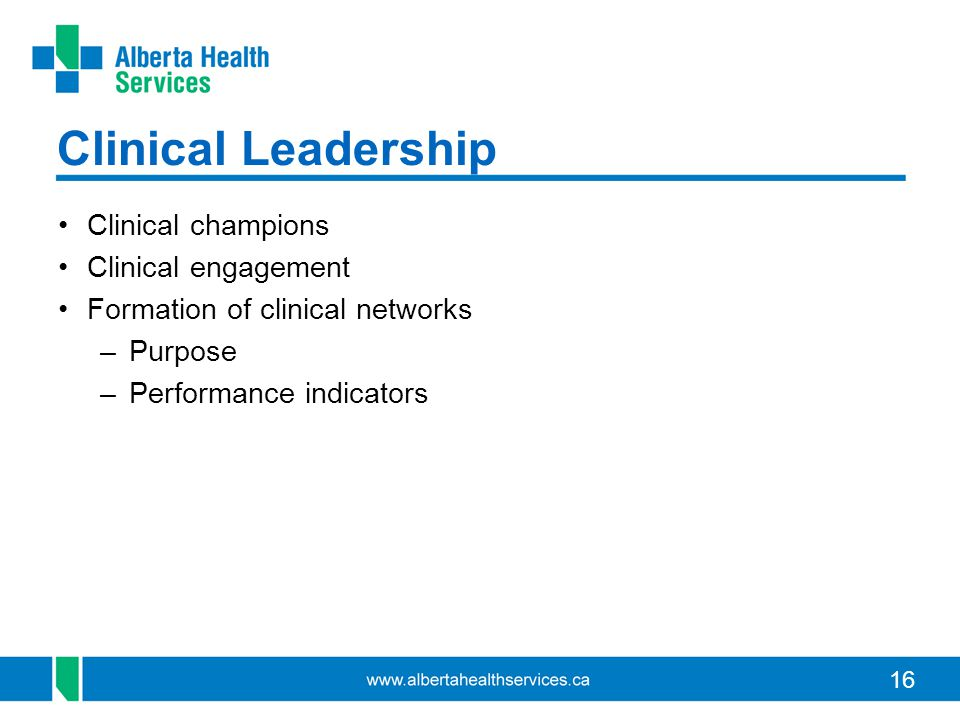 Clinical Leadership Clinical champions Clinical engagement