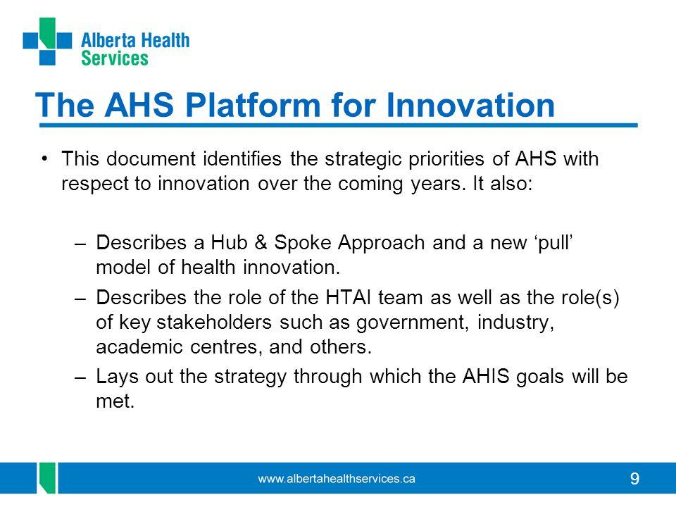 The AHS Platform for Innovation